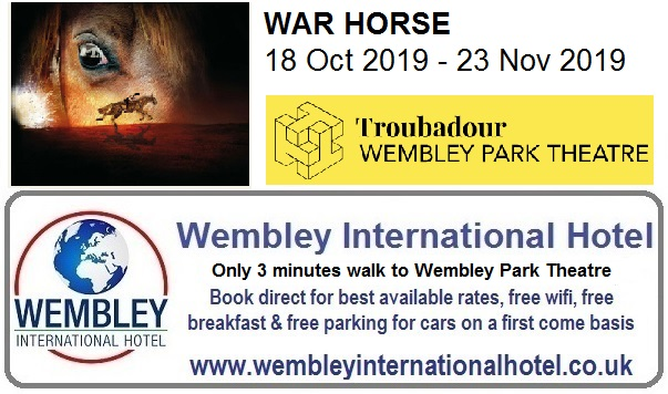 War Horse Troubadour Wembley Theatre Oct - Nov 2019