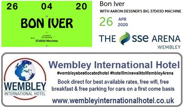 Wembley Arena Bon Iver April 2020