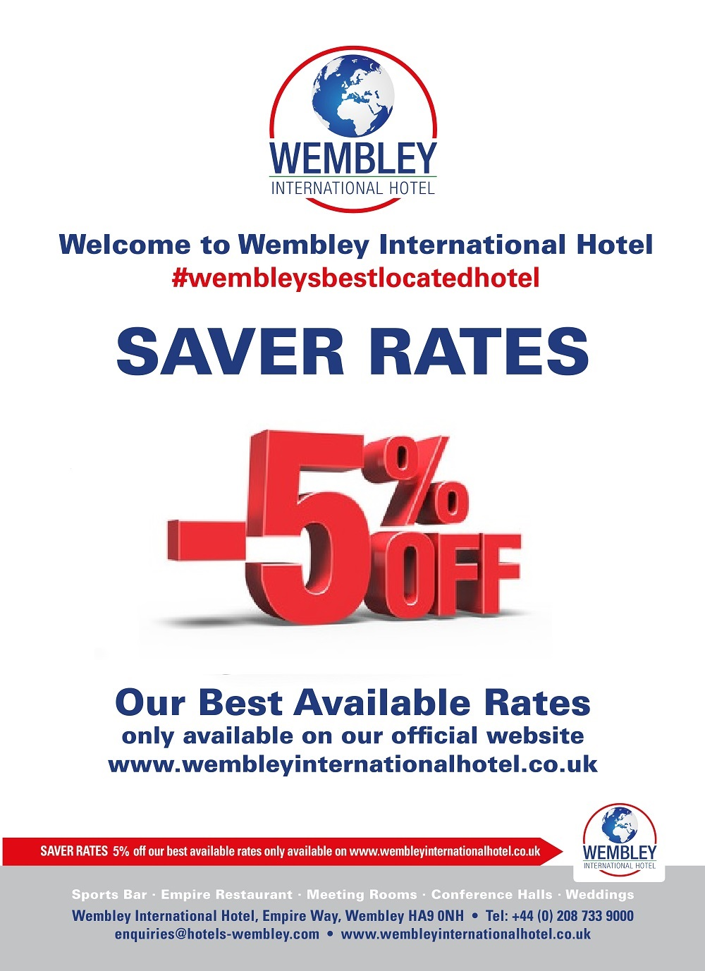 Saver Rates 5% discount Wembley International Hotel