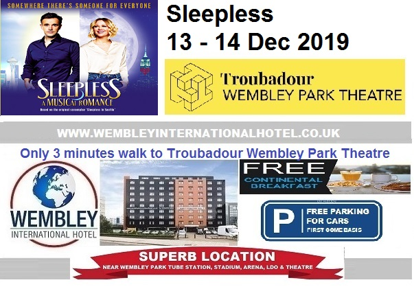 Wembey Park Theatre Sleepless